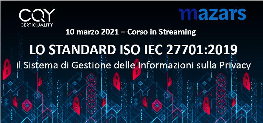 """Corso """"Lo Standard ISO/IEC 27701: Il Sistema di Gestione delle Informazioni sulla Privacy"""""""