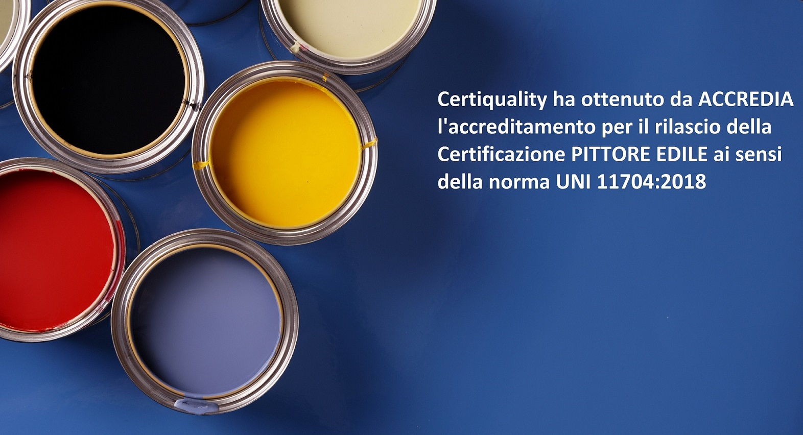 Certiquality ha ottenuto  l'accreditamento  ACCREDIA per la  Certificazione del Pittore Edile